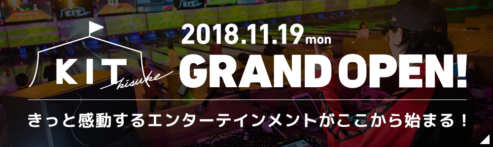 KIT(キット)-GRAND OPEN